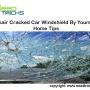Repair car crack windshield