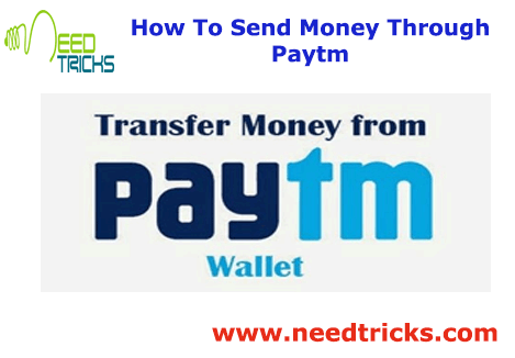 How To Send Money Through Paytm