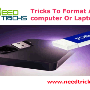 Tricks To Format A computer Or Laptop