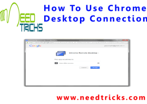 How To Use Chrome Desktop Connection