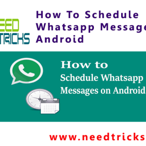 How To Schedule Whatsapp Messages On Android