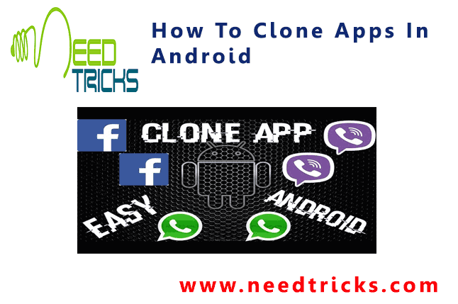 How To Clone Apps In Android