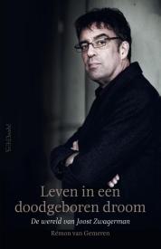 Joost Zwagerman En De Werkelijke Werkelijkheid Neerlandistiek