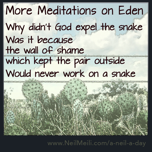 Why didn't God expel the snake  Was it because the wall of shame which kept the pair outside  Would never work on a snake