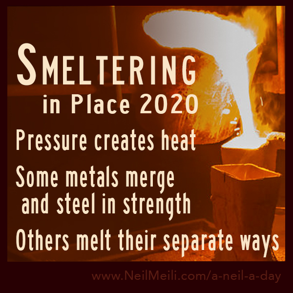 Pressure creates heat  Some metals merge  and steel in strength  Others melt their separate ways