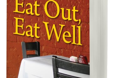 Eat Out, Eat Well – The Guide to Eating Healthy in Any Restaurant – An Interview with Author Hope Warshaw