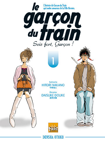 Le Garçon du Train – Sois fort, Garçon ! Vol.1