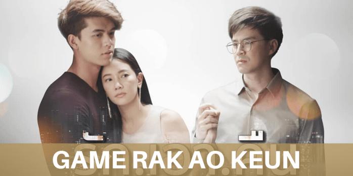 Game Rak Ao Keun