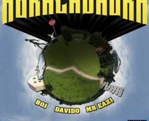 Davido ft. Mr Eazi & BOJ – Abracadabra