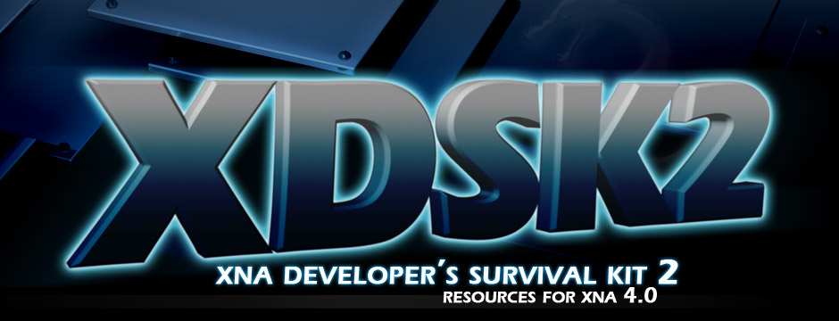 XDSK2 - XNA Developer's Survival Kit 2