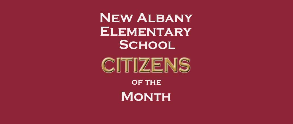 New Albany MS NAES Citizens of Month