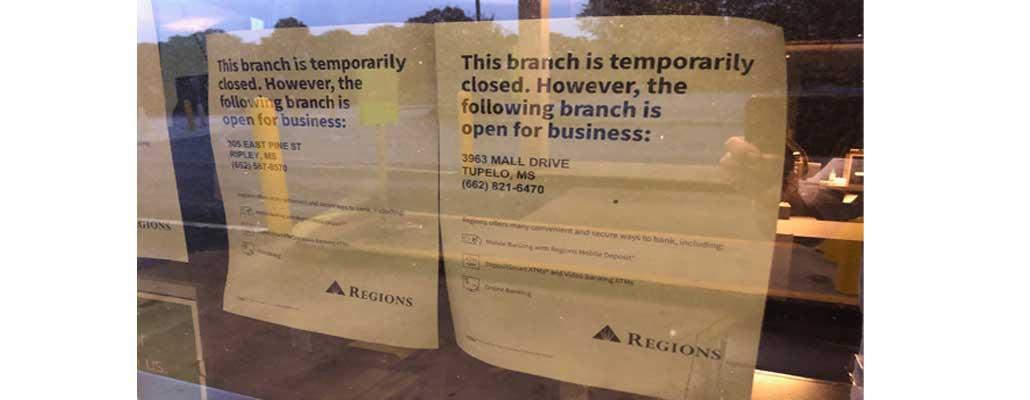 NEMiss.news Regions Bank Closed again