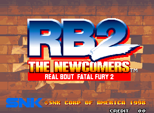 Real Bout Fatal Fury 2: The Newcomers / Real Bout Garou Densetsu 2: The Newcomers