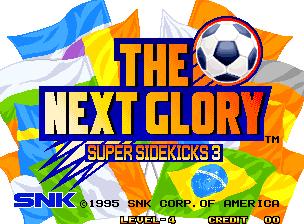 Super Sidekicks 3: The Next Glory / Tokuten Ou 3: Eikoue No Michi