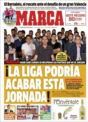 Portada Marca: la Liga podría acabar esta jornada huelga