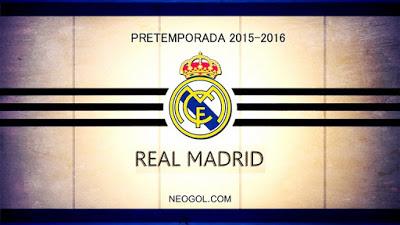 Calendario Pretemporada Real Madrid 2015-2016