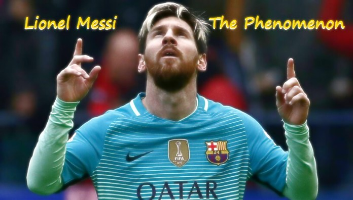 Lionel Messi The Phenomenon