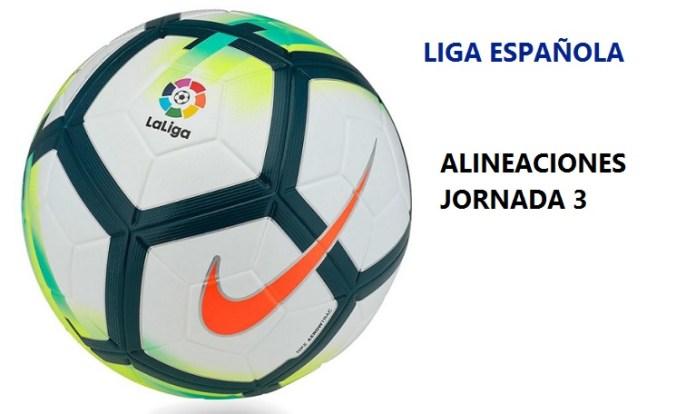 Alineaciones Jornada 3 Liga Santander 2017