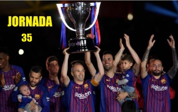 Jornada 35 Liga Española 2019