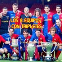 Los Equipos que Ganaron el Triplete en Europa | Los 8 Magníficos