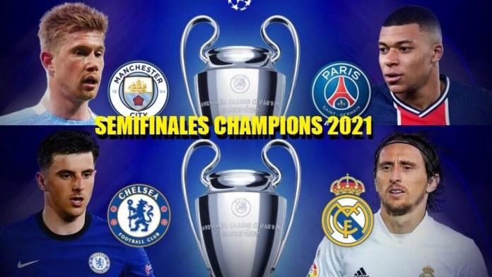 Partidos Semifinales Champions 2021