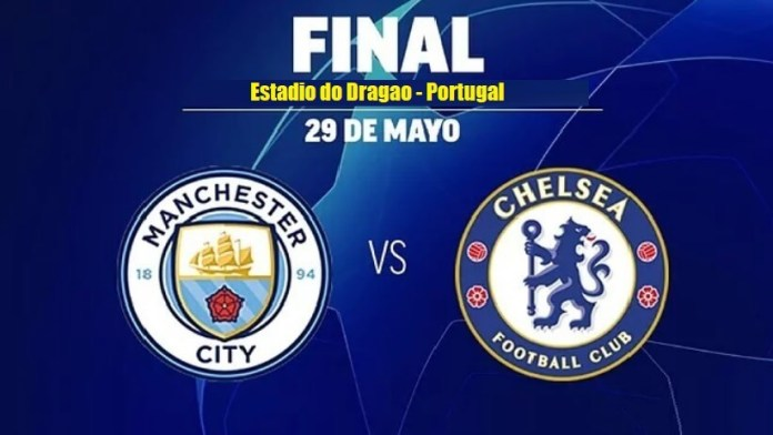 ¿Dónde Televisan la Final de la Champions Hoy? City-Chelsea