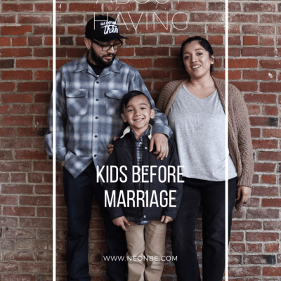 The truth about having kids before marriage