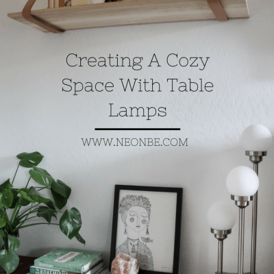 Creating A Cozy Space With Table Lamps