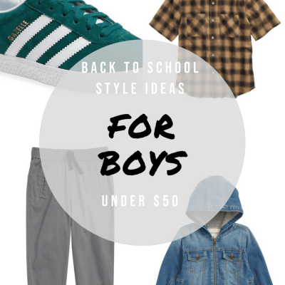 Back To School Style Ideas For Boys-Under $50