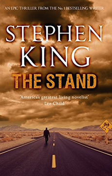 """The Stand"" by Stephen King - morally unambiguous end-of-the-world fun."