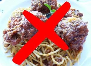 Spaghetti's a no-no