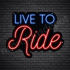 MOTORCYCLE NEON SIGN LIVE to RIDE Black - 24x19