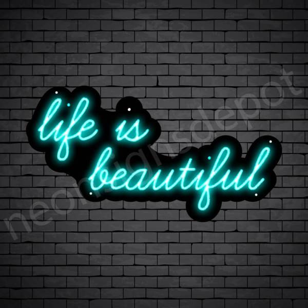 Phrases Neon Sign Life Is Beautiful