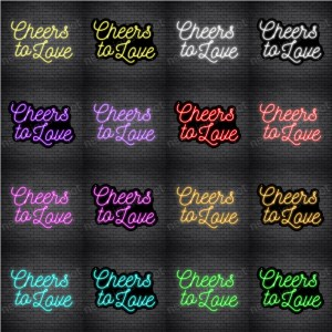 Phrases Neon Sign Cheers To Love