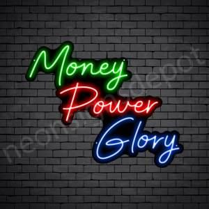Money Power Glory Neon Sign - black