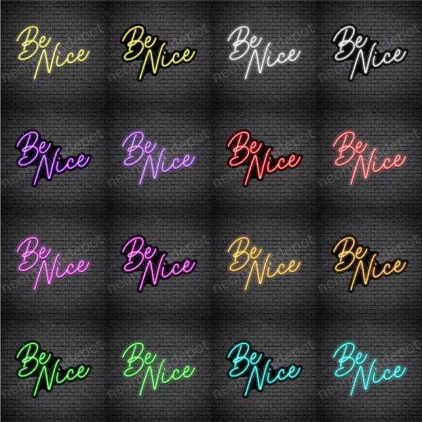 Be Nice Script Neon Sign
