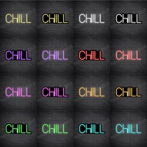 Chill V2 Neon Sign