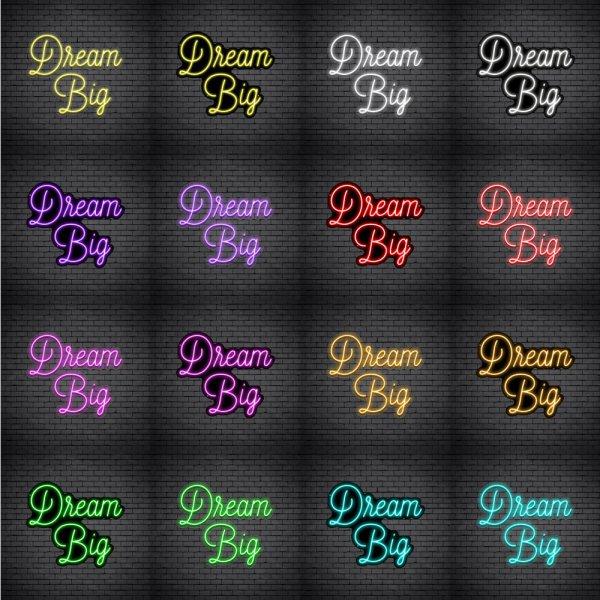 Dream Big V3 Neon Sign
