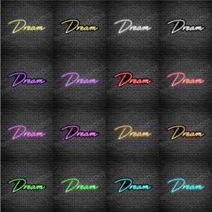 Dream V2 Neon Sign