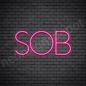 SOB Neon Sign