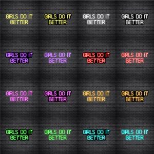 Girls Do It Better V1 Neon Sign