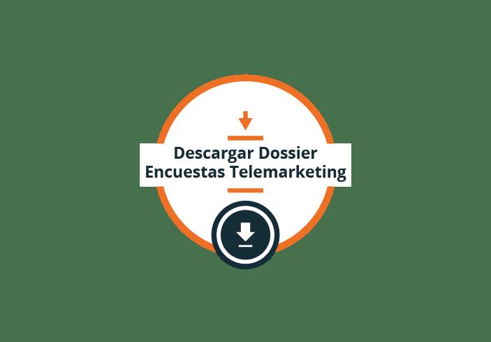 Descargar dossier Encuestas Telemarketing