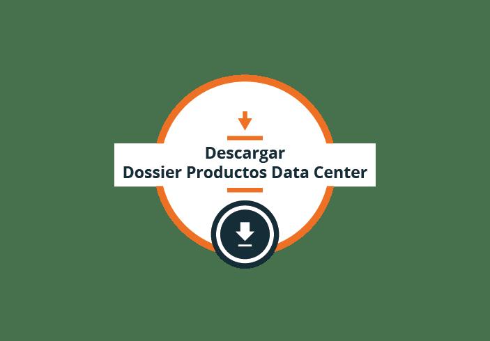 Descargar dossier Productos Data Center