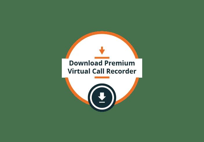 Download premium virtual call recorder