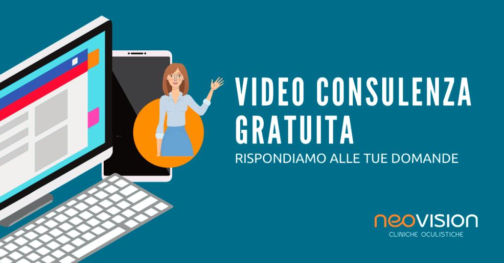 Video Consulenza Gratuita - Neovision Cliniche Oculistiche