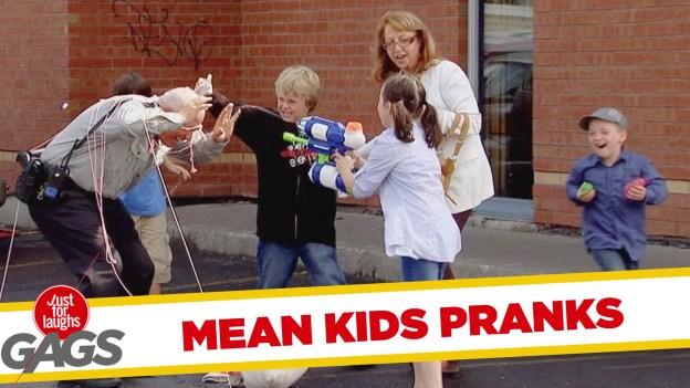 Mean Kids Pranks