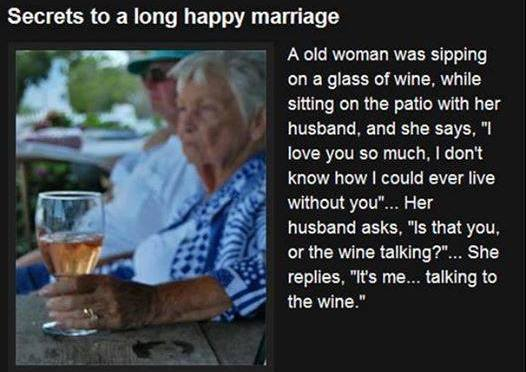 Secret to a long happy marriage