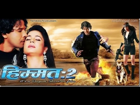 Nepali Full Movie: HIMMAT 2 (2013)