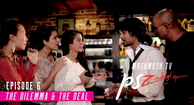 P. S. Zindagi S01E06: The Dilemma & The Deal (With English Subtitles)