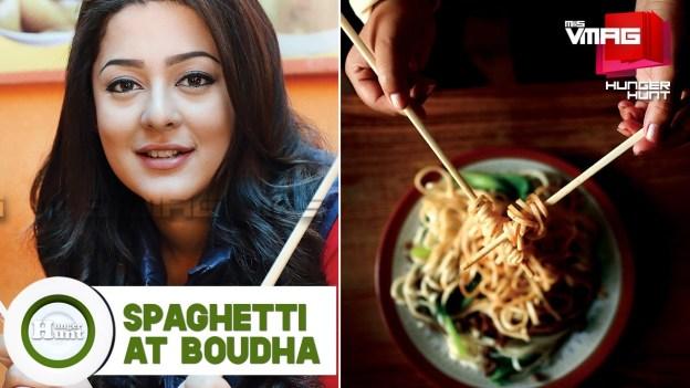 HUNGER HUNT: Spaghetti at Boudha